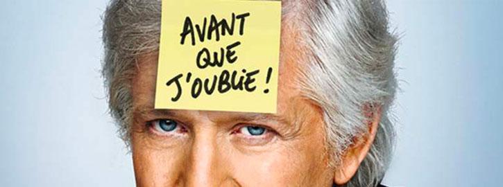 """One man show de Patrick Sébastien """"Avant que j'oublie"""""""